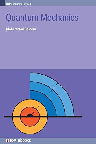 Quantum Mechanics (IOP Expanding Physics)