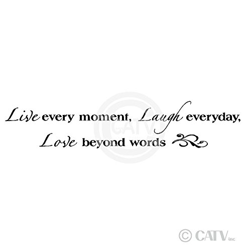Live Every Moment, Laugh Everyday, Love Beyond Words Vinyl Lettering Wall Decal Sticker (8''H x 40''L, Black) by Wall Sayings Vinyl Lettering (Image #2)