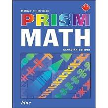 PRISM Math Blue Student Workbook by McGraw-Hill Ryerson (2005-02-15)