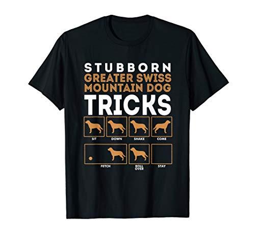 Stubborn Greater Swiss Mountain Dog Tricks Graphic T-Shirt