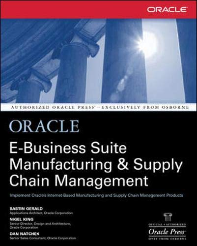 Supply Chain Design - Oracle E-Business Suite Manufacturing & Supply Chain Management