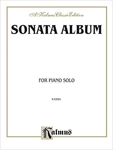 Sonata Album, Vol 1 (Kalmus Edition) (1985-03-01)