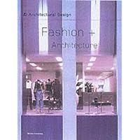 Fashion and Architecture (Architectural Design)