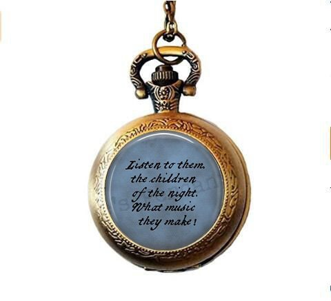 hars Dracula Quote Pocket Watch Necklace - Listen to Them, The Children of The Night. Halloween Jewelry - Goth Jewelry - Bram Stoker - Literary Jewelry
