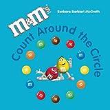 M and M's® Brand Count Around the Circle, Barbara Barbieri McGrath, 1570914362
