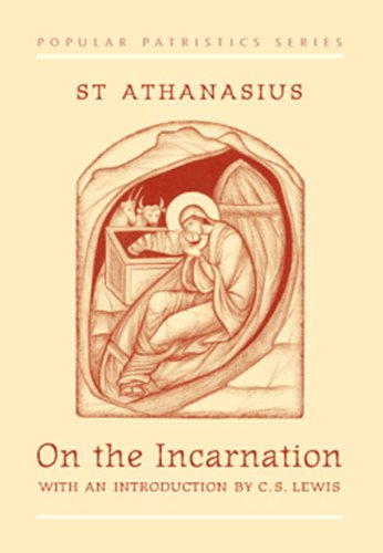 On the Incarnation: De Incarnatione Verbi Dei (Popular Patristics Series)