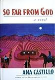 So Far from God, Ana Castillo, 0393034909
