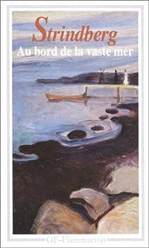 Au bord de la vaste mer par Strindberg