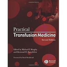 Practical Transfusion Medicine