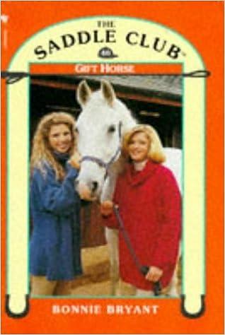 Gift Horse Saddle Club 40 By Bonnie Bryant