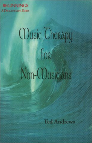 Music Therapy for Non-Musicians (Beginnings: A Dragonhawk Series)