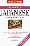 img - for Ultimate Japanese: Advanced (Living Language Ultimate Courses) book / textbook / text book