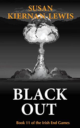 Black Out (Irish End Games Book 11)
