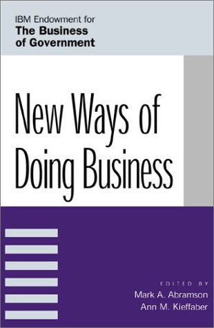 New Ways of Doing Business (IBM Center for the Business of Government)