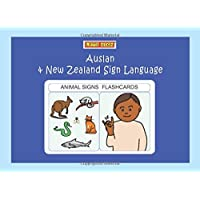 ANIMAL SIGNS FLASHCARDS: Auslan & New Zealand Sign Language: Australian & New Zealand Sign Language (LET'S SIGN)
