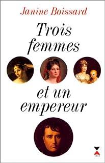 Trois femmes et un empereur, Boissard, Janine