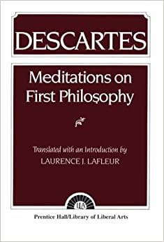 Essayismus um      census Meditations on First Philosophy  With Selections from the Objections and  Replies by Ren   Descartes     Reviews  Discussion  Bookclubs  Lists