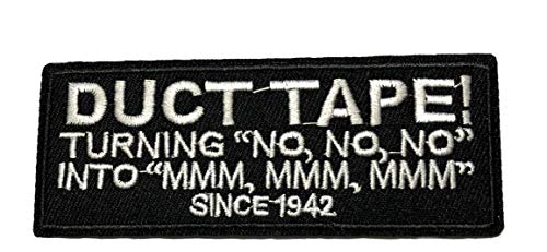 (Duct Tape! Embroidered Patch Tactical Military Morale Biker Motorcycle US Veteran Spartan Quote Saying Humor Series Iron or Sew-on Emblem Badge Appliques Application Fabric)