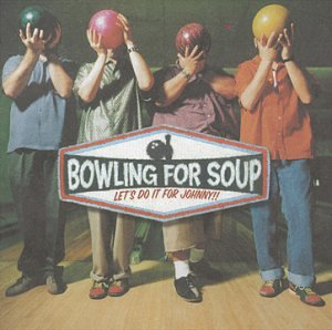 Bowling for Soup - Let\'s Do It for Johnny - Amazon.com Music