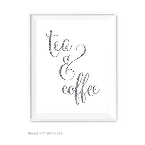 - Andaz Press Wedding Party Signs, Silver Glittering, 8.5x11-inch, Tea & Coffee Reception Dessert Table Sign, 1-Pack, Not Real Glitter