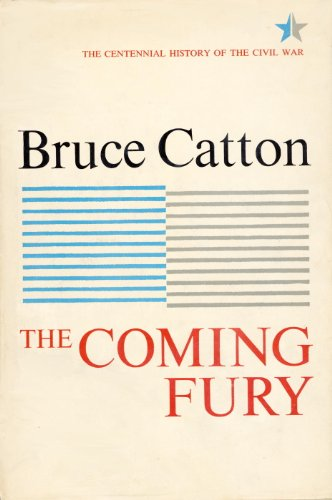 Coming Fury, Volume 1 (Centennial History of the Civil War)
