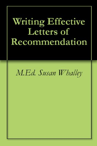Writing Effective Letters of Recommendation