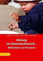 Bildung im Elementarbereich - Wirklichkeit und Phantasie: Ergebnisse eines Modellprojektes