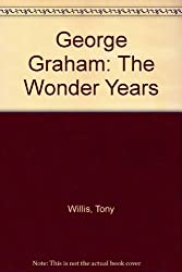 George Graham: The Wonder Years