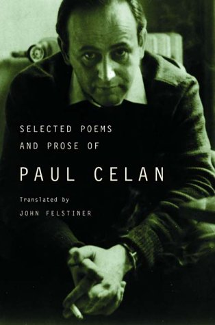 Selected Poems and Prose of Paul Celan by W W Norton & Co Inc