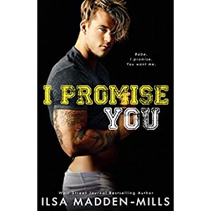 I Promise You: Stand-Alone College Sports Romance