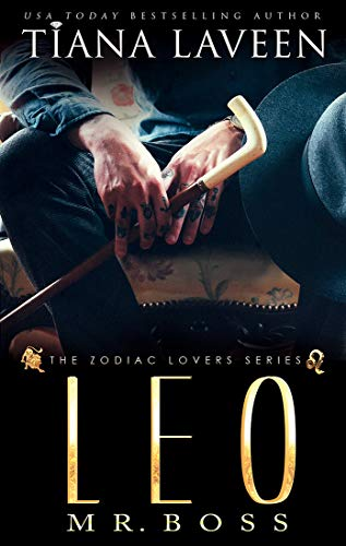 Leo - Mr. Boss: The 12 Signs of Love (The Zodiac Lovers Series Book 8)