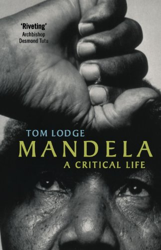 Mandela: A Critical Life