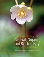 Introduction to General, Organic And Biochemistry (William H. Brown and Lawrence S. Brown)