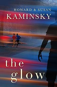 The Glow by [Kaminsky, Howard]