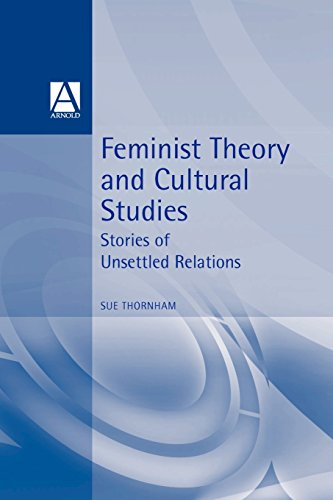 Feminist Theory and Cultural Studies (Cultural Studies in Practice)