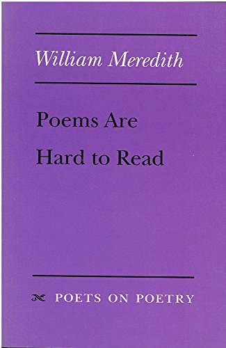Poems Are Steely to Read (Poets on Poetry)