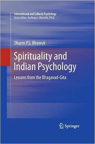 Обложка книги Dharm Bhawuk/ Дхарм Бхавук - Spirituality and Indian Psychology: Lessons from the Bhagavad-Gita/ Духовность и индийская психология: уроки Бхагавад-Гиты [2011, EPUB, ENG]