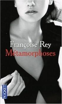 Métamorphoses : Le sexe est un grand maître par Rey