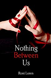 Nothing Between Us (Loving on the Edge, Book 6) (Loving on the Edge Series)