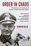 Order in Chaos: The Memoirs of General of Panzer