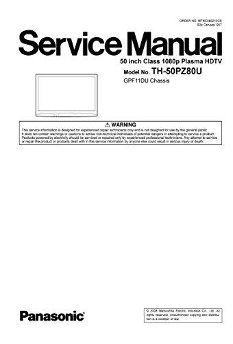TH-50PZ80U PLASMA HDTV SERVICE (Class Plasma 1080p Hdtv)