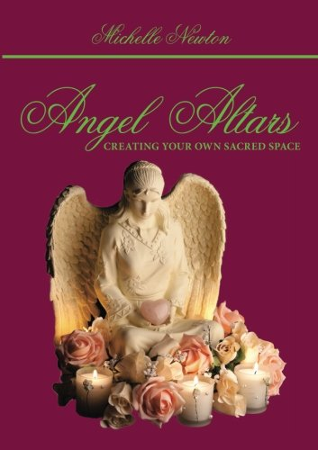 Read Online Angel Altars: Creating Your Own Sacred Space ebook