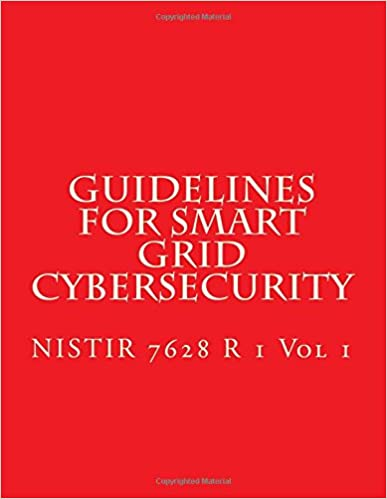 Descargar Por Utorrent 2015 Nistir 7628 R 1 Volume 1 Guidelines For Smart Grid Cybersecurity: Volume 1 El Kindle Lee PDF