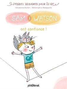 """Afficher """"Sam & Watson<br /> Sam & Watson ont confiance !"""""""