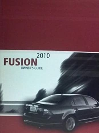 2010 ford fusion owner manual includes radio controls ford rh amazon com 2010 ford fusion se owners manual 2010 ford fusion service manual