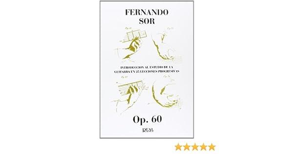 Fernando Sor: Introducción al Estudio de la Guitarra en 25 ...