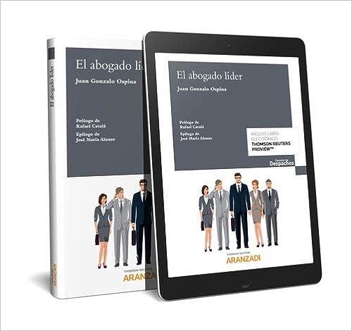El Abogado Líder (papel + E-book) por Juan Gonzalo Ospina epub