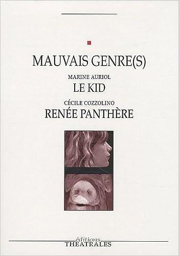 Livre gratuits en ligne Mauvais genre(s) : Le Kid suivi de Renée Panthère pdf