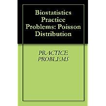 Biostatistics Practice Problems: Poisson Distribution