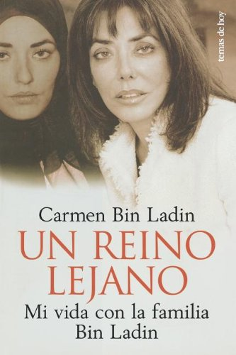 Un Reino Lejano / Inside The Kingdom: My Life in Saudi Arabia (Spanish Edition) by Brand: Planeta Publishing